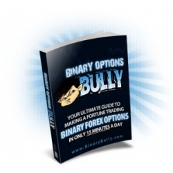 Binary Options Bully with Predict Market Swings With Technical Analysis by Michael McDonald